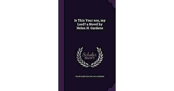 The Selected Works of Helen H. Gardener