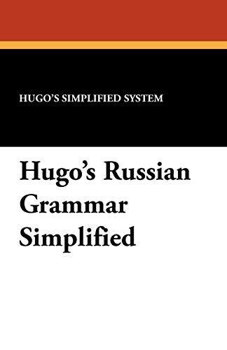 Hugo's Russian Grammar Simplified