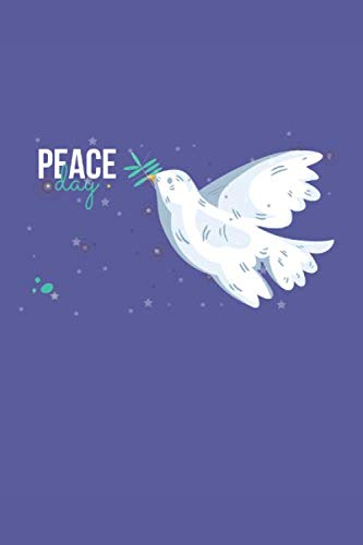 Peace Day: White Dove Olive Branch Gift Design for Peace Lovers (6 x 9