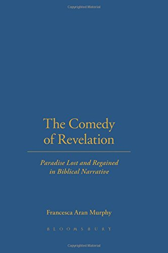 the-comedy-of-revelation-paradise-lost-and-regained-in-biblical-narrative