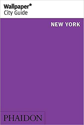 Wallpaper* City Guide New York: Wallpaper*: 9780714877679: Amazon.com: Books