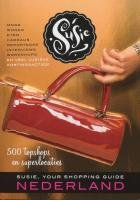 Price comparison product image SUSIE,  your shopping guide Nederland: topshops en superlocaties (Susie Nederland Shopping Guides)