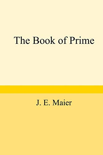 The Book of Prime J. E. Maier