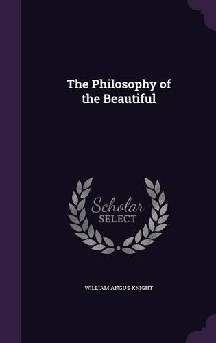 The Philosophy of the Beautiful PDF