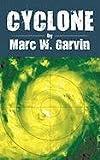 Cyclone, Marc W. Garvin, 1452081107