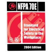 NFPA 70E: Standard for Electrical Safety in the Workplace 2004