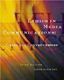 Ethics in Media Communications: Cases and Controversies