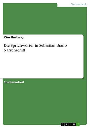 Die Sprichwörter in Sebastian Brants Narrenschiff (German Edition)