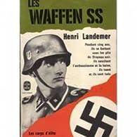 Les Waffen SS par Jean Mabire