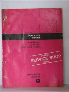 (John Deere 50 series row crop heads operators manual, Dealer service shop copy by John Deere)