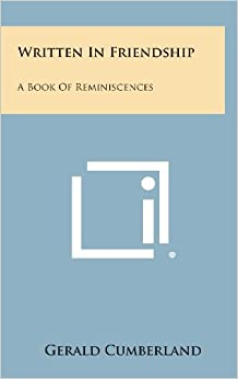 Written in Friendship: A Book of Reminiscences
