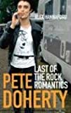 """Pete Doherty Last of the Rock Romantics"" av Alex Hannaford"
