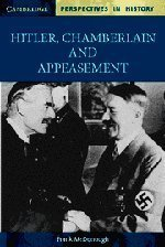 Download Hitler, Chamberlain and Appeasement (Cambridge Perspectives in History) by McDonough, Frank (2002) Paperback PDF