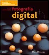 Gu¡a completa fotograf¡a digital