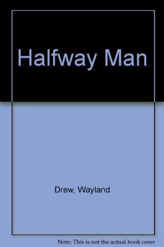 Halfway Man