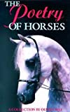 The Poetry of Horses, Olwen Way, 0851316115