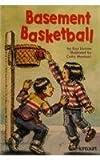 Basement Basketball, Harcourt School Publishers Staff, 0153231645