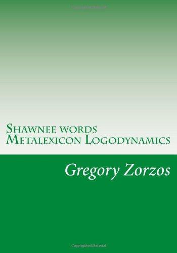 Shawnee words Metalexicon Logodynamics PDF
