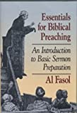 img - for Essentials for Biblical Preaching: An Introduction to Basic Sermon Preparation book / textbook / text book