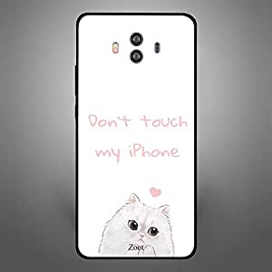 Huawei Mate 10 Dont Touch my iPhone