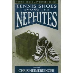 Tennis Shoes Among The Nephites Series In Order