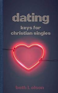 Dating: Keys for Christian Singles