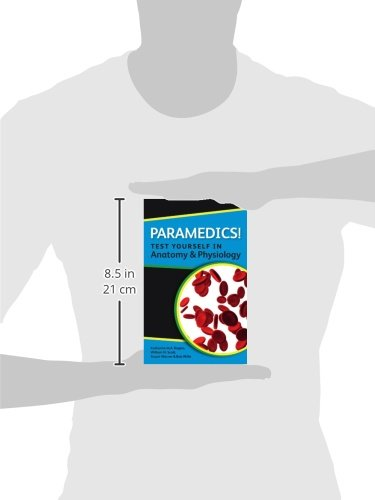 Paramedics! Test yourself in anatomy and physiology (Nurses! Test ...