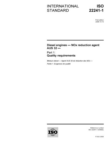 ISO 22241-1:2006, Diesel engines - NOx reduction agent AUS 32 - Part 1: Quality requirements