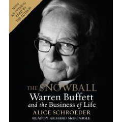 The Snowball: Warren Buffett and the Business of Life Abridged on 8 CDs [The Snowball] by Random House