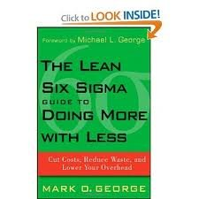 Read Online The Lean Six Sigma Guide to Doing More With Less Publisher: Wiley ebook