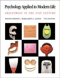 psychology applied to modern life adjustment in the 21st century 7th seventh edition