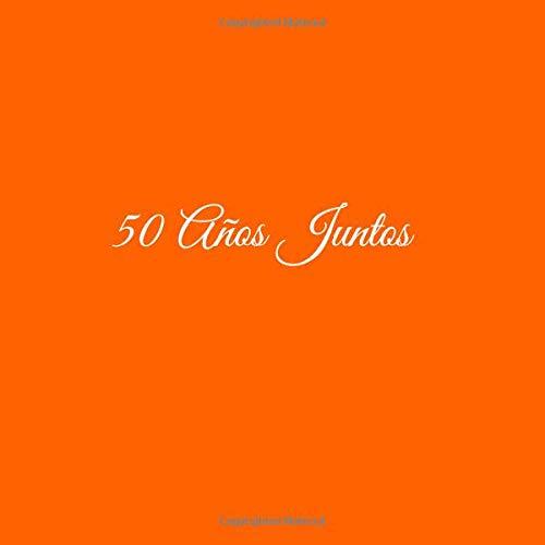 Libro De Visitas 50 años juntos para Aniversário de Bodas decoracion accesorios ideas regalos eventos firmas fiesta hogar ... 21 x 21 cm Cubierta Naranja ...