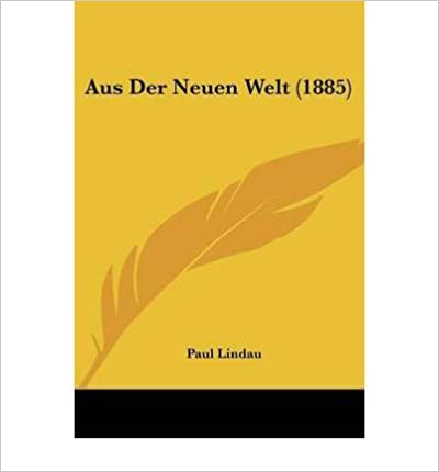 Book Aus Der Neuen Welt (1885) (Paperback)(German) - Common