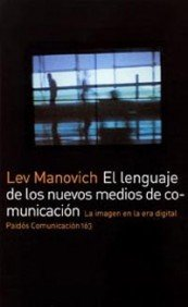 Descargar Libro El Lenguaje De Los Nuevos Medios De Comunicación: La Imagen En La Era Digital: 163 Lev Manovich