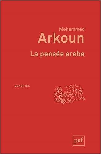 La pens??e arabe by Mohammed Arkoun (2014-03-26)