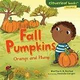 Fall Pumpkins: Orange and Plump (Cloverleaf Books - Fall's Here!)