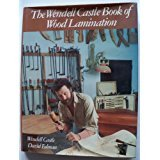 img - for The Wendell Castle Book of Wood Lamination book / textbook / text book