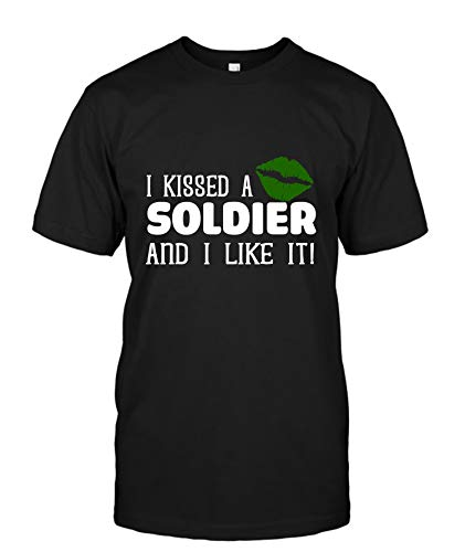 I Kissed a Soldier and i Like it T-Shirt 4XL (My Best Girl Friend Kissed Me)
