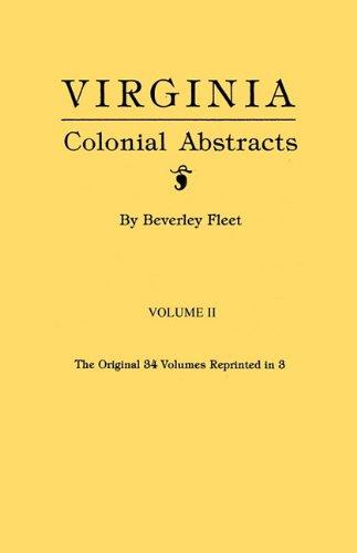 Download Virginia Colonial Abstracts. Volume II ebook