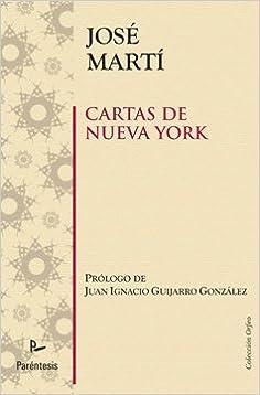 Cartas De Nueva York (Orfeo (parentesis)): Amazon.es: José ...