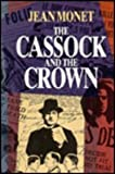 The Cassock and the Crown, Jean Monet, 077351399X