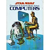 The Star Wars Question and Answer Book about Computers, Fred D'Ignazio, 0394856864