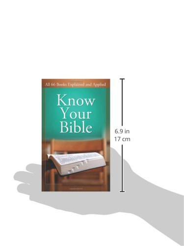 Know Your Bible: All 66 Books Explained and Applied (Value