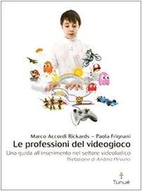 le professioni del videogioco