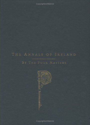 The Annals of Ireland Translated from the Original Irish of the Four Masters by Owen Connellan (2 Vol. - Laughlin Outlets