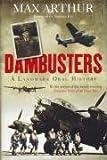 Dambusters: A Landmark Oral History