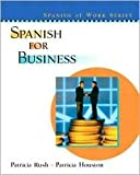 img - for Spanish for Business Publisher: Prentice Hall book / textbook / text book