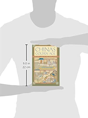 33b7d9afff6 Amazon.com  China s Golden Age  Everyday Life in the Tang Dynasty ...