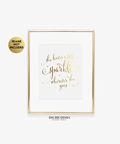 She Leaves A Little Sparkle Wherever She Goes Gold Foil Print Small Poster Home Wall Art Inspirational Quote Gold Decor 5 inches x 7 inches