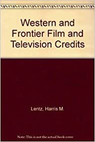 Western and Frontier Film and Television Credits